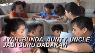 The Onsu Family - Ayah, Bunda, Aunty, Uncle jadi guru dadakan