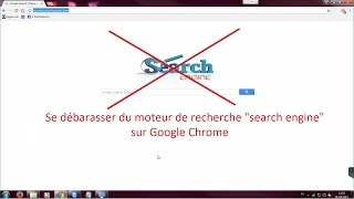 Comment supprimer search engine sur google chome