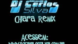 Chiara Remix - Dj Carlos Silva