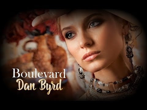 Dan Byrd – Boulevard with lyrics