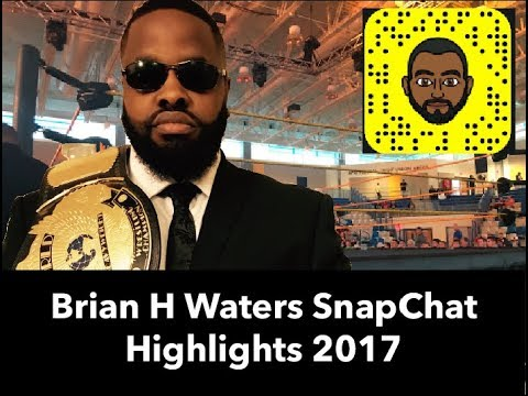 Brian H Waters Snapchat Highlights from 2017