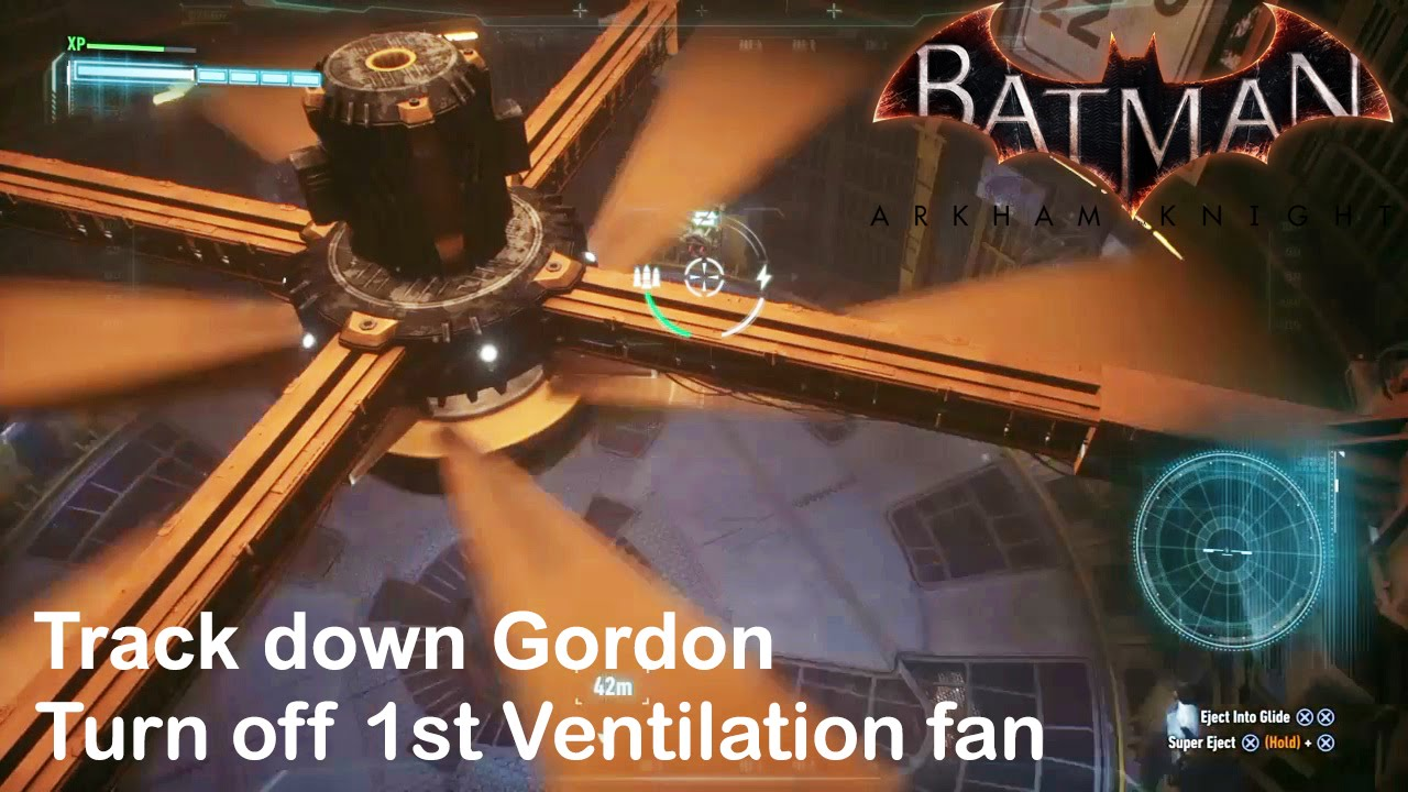 Batman Arkham Knight Track Down Gordon And How To Turn Off Ventilation Fans Part 1