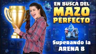 Clash Royale: Superando la arena 8