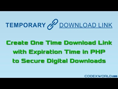 One Time Temporary Download Link with Expiration in PHP - CodexWorld