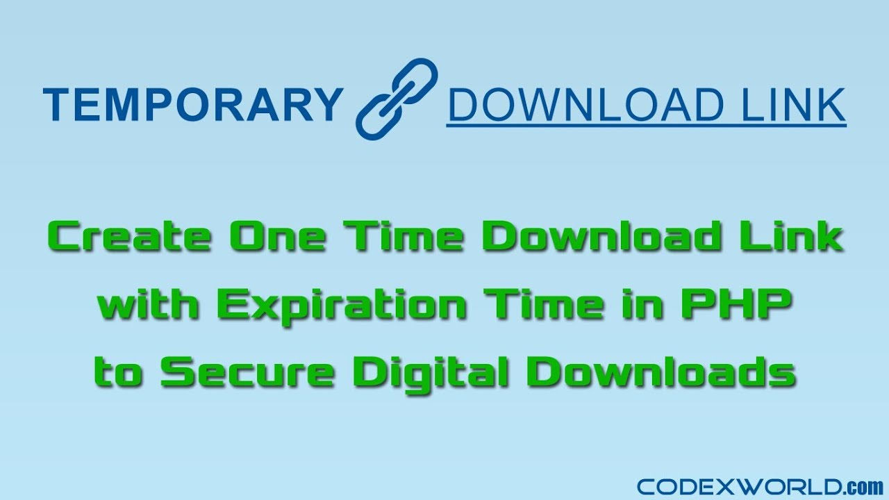 One Time Temporary Download Link with Expiration in PHP