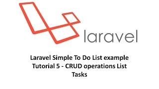 Laravel Simple To Do List example Tutorial 5   CRUD operations List Tasks