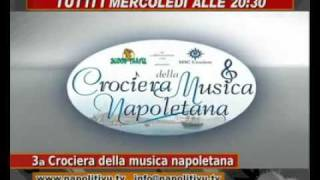 Terza Crociera della Musica Napoletana - Offertissime last minute msc crociere