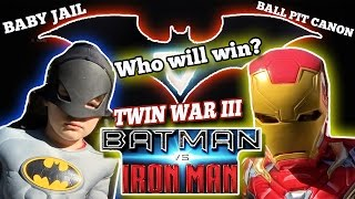 [TWIN WAR 3] - BATMAN vs IRONMAN | BALL PIT CANON & BABY JAIL!