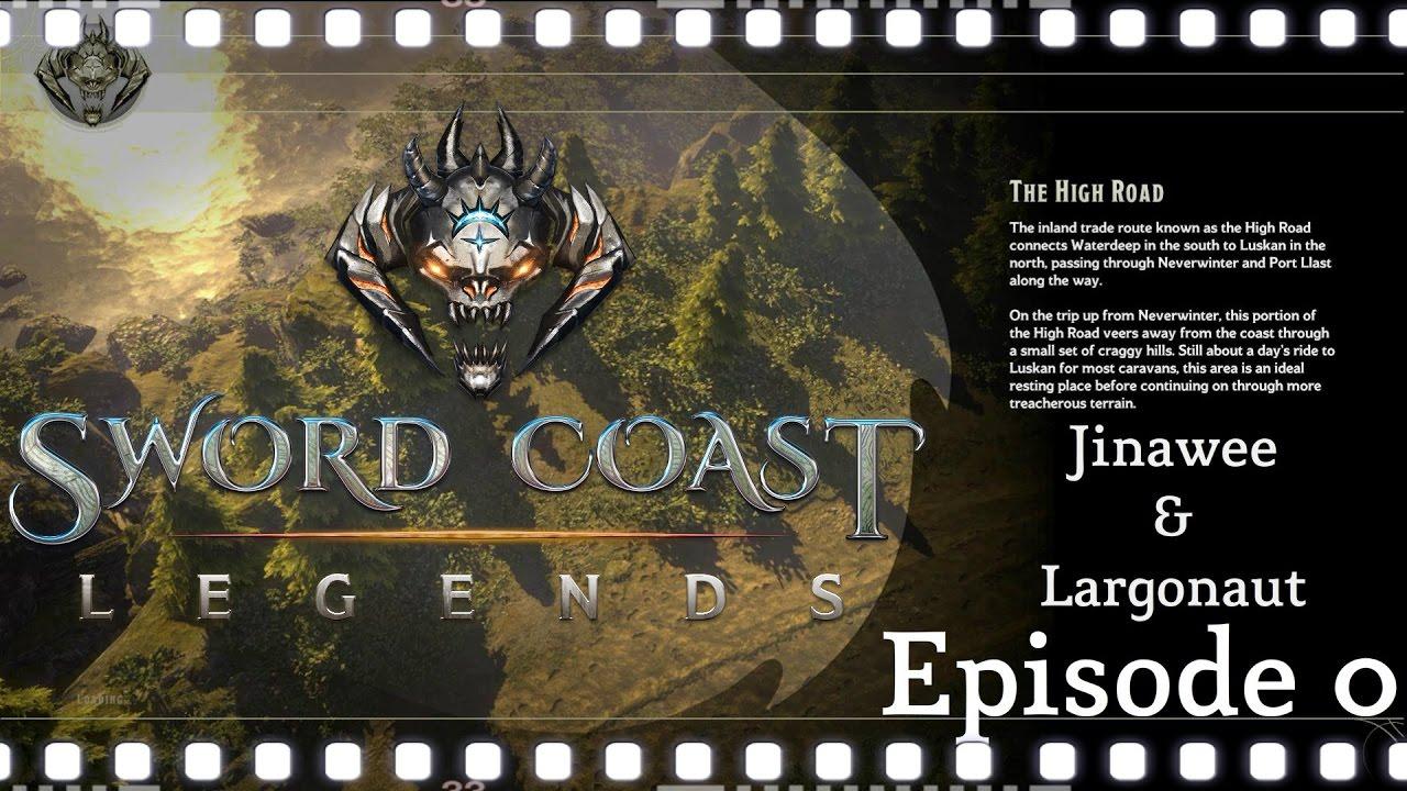 Sword Coast Legends w/Largonaut [Episode1 - Guen The Dog]