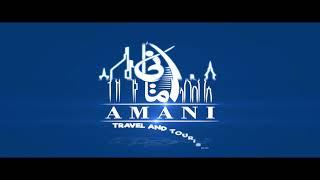 AMANI TRAVEL AND TOURISM - Dubai , The Best Travel Agency In Dubai