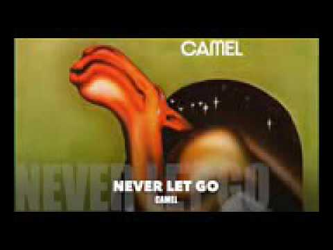 Camel never let got