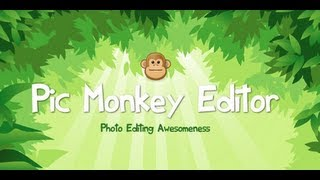 Pic Monkey Photo Editor Tutorial