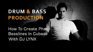 Drum Bass Production How To Create Phat Basslines In Cubase With DJ Lynx