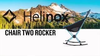 Next Adventure - Helinox Chair Two Rocker Review
