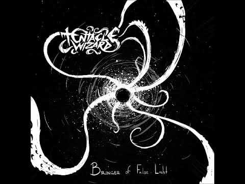Tentacle Wizard - Bringer of False Light (Full Album 2018)