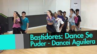 Bastidores: DANCE SE PUDER - Dancei Candyman da CHRISTINA AGUILERA