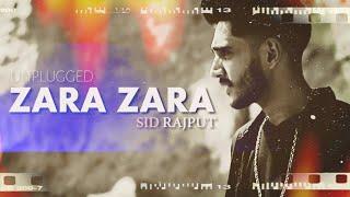 Zara Zara - RHTDM   Sid Rajput   Cover 2020