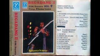 Rhoma Irama Album Soneta Volume 9  ~ Begadang II ~