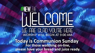 New Leaf Church Sunday Service 9:00 am 11-29-2020