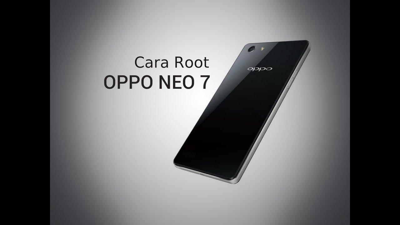 Cara Root Oppo Neo 7 Tanpa Pc Youtube