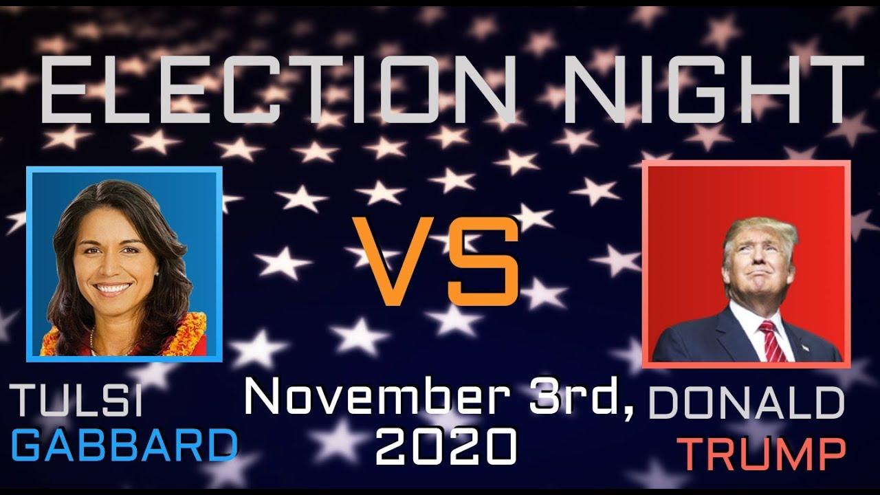 election night tulsi gabbard  donald trump youtube