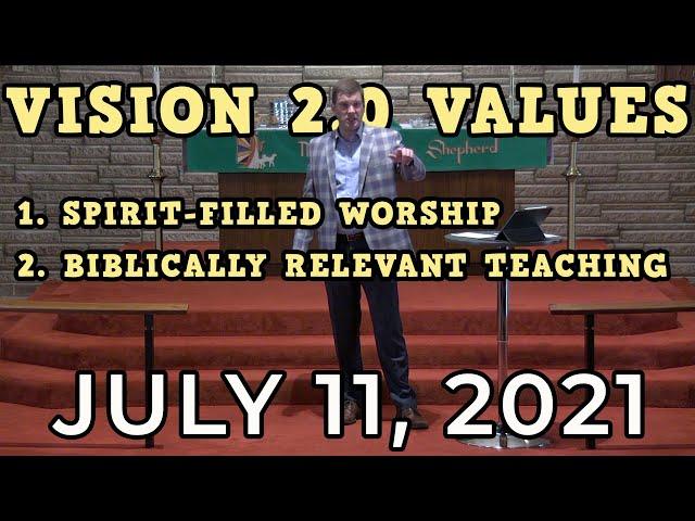 Vision 2.0 Values: Biblically Relevant Spirit-filled Worship