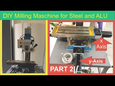 cnc Milling Maschine DIY for Steel and ALU  montage Axis Part 2