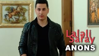 Laləli Saray (99-cu bölüm) ANONS