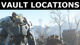 Fallout 4 - All Vault Locations