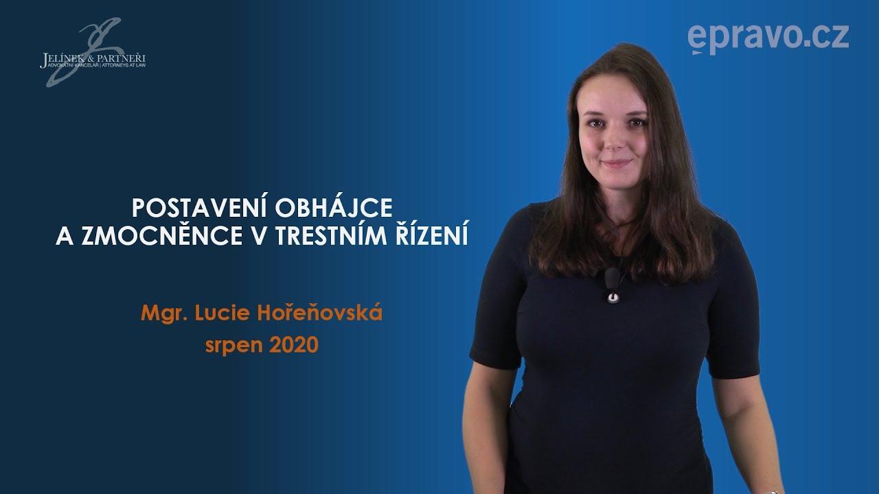 """Vzdělávací kurz """"Postavení obhájce a zmocněnce v trestním řízení"""" Mgr. Lucie Hořeňovské"""