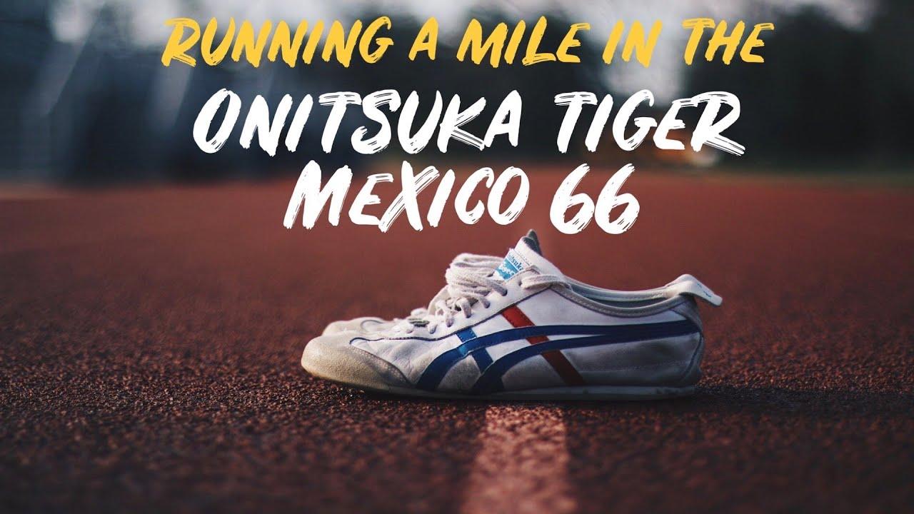 Enfatizar fuga de la prisión aeropuerto  Running a MILE in Asics Onitsuka Tiger Mexico 66 -- RUN TEST - YouTube