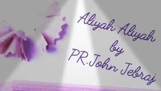 Aliyah Aliyah John jebraj