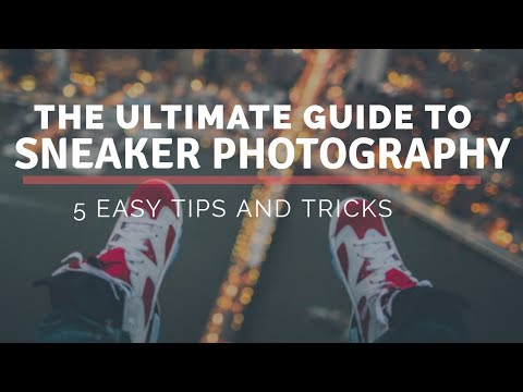 5 sneaker photography tips and tricks | Create Dope Social Media Pics | Instafamous