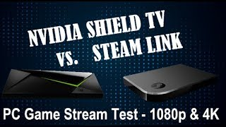 NVIDIA Shield TV and Steam Link: PC Game Streaming Tested