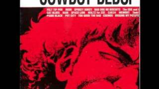 Cowboy Bebop OST 1 - Tank! Video