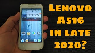 Lenovo A516 Review in late 2020