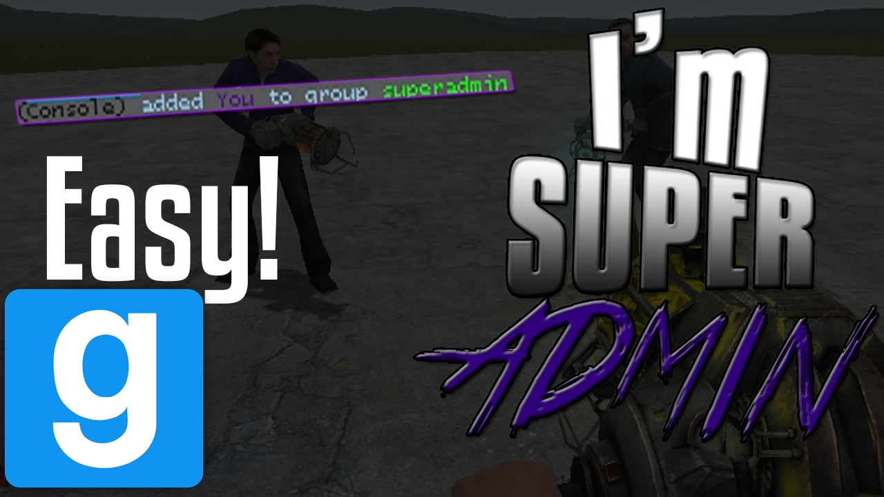 *WORKING* EASIEST way to become SUPER ADMIN on GMOD! No download!