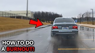 How To Do A BURNOUT In A Manual Transmission Car - BMW Driver Teaches *BASICS*