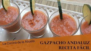 Gazpacho andaluz  La Cocina de la Abuela