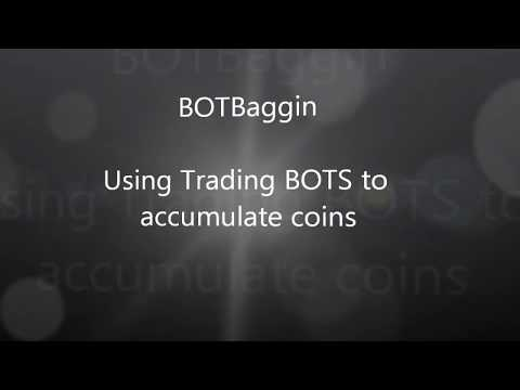BOTBaggin: Use Trading BOTS like 3commas, Cryptohopper, and ApexTrader to bag cryptocurrencies