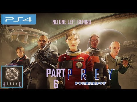 Prey: Mooncrash [PS4] Walkthrough Part 6 (No One Left Behind) thumbnail
