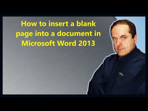 How To Insert A Blank Page Into A Document In Microsoft Word 2013