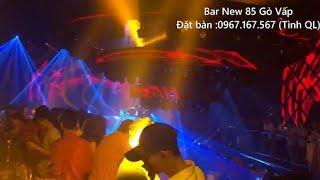 Thay tôi yêu cô ấy remix  - Thanh Hưng | Bar New 85 |
