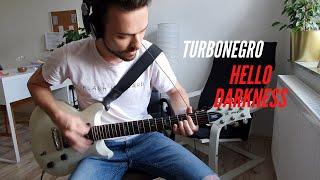 Turbonegro - Hello Darkness (Guitar Cover)