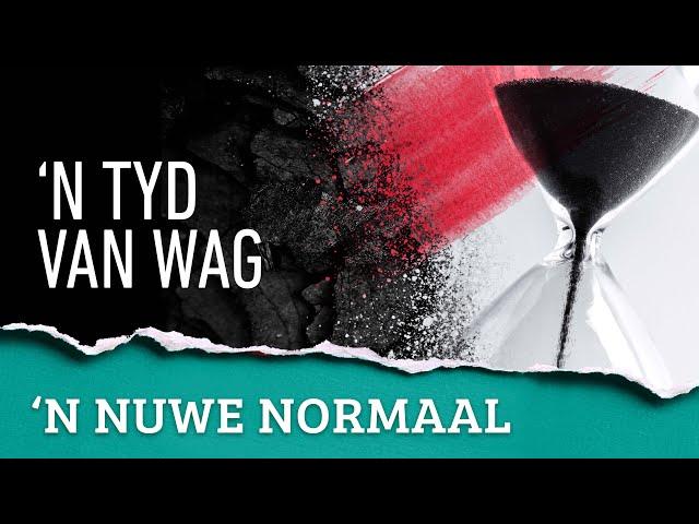 'n Nuwe Normaal | 'n Tyd van Wag | Ritmia Erediens - 24 Mei