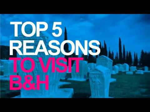 TOP 5 resons why you should visit Bosnia and Herzegovina