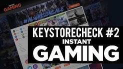 Instant Gaming seriös? Bestellen, bezahlen, Key kaufen! – Keystorecheck #2