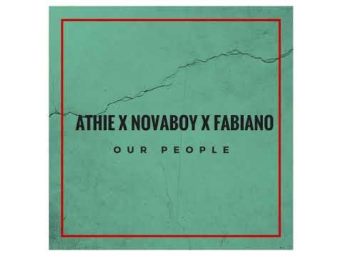 Fabiano Isdirane x Athie x Novaboy - Our people(Expensive Gqom)