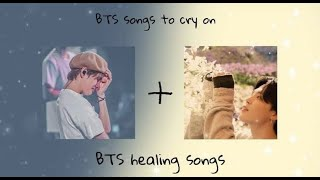 [NO ADS!] BTS songs to cry on plus healing songs