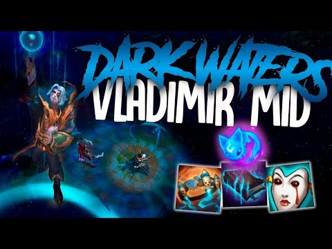 THE EPIC NEW DARK WATERS VLAD SKIN! Vladimir Mid - League of Legends